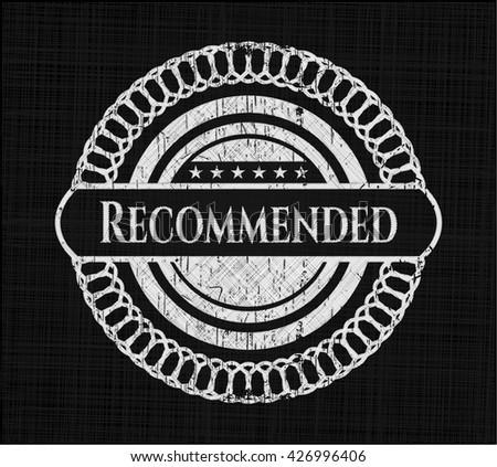 Recommended chalkboard emblem written on a blackboard