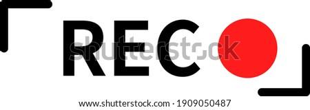 Recording sign icon. Red logo camera video recording symbol, rec icon. Photo stock ©