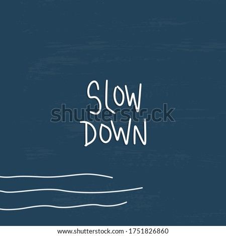 Recovery, mental wellness quote vector design with Slow down message. Reducing stress or burnout advice. on a square card or banner with wavy lines, vintage navy background. Photo stock ©