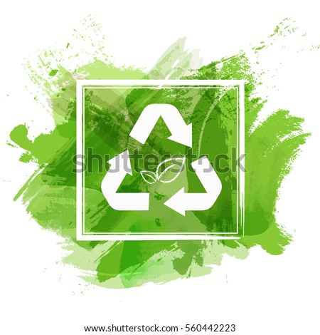 Recycle sign on green watercolor paint background for environment saving concept, Vector illustration
