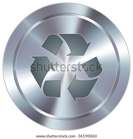 Recycle symbol icon on round stainless steel modern industrial button