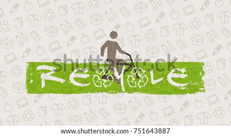 ReCycle vector illustration. Man with bicycle and recycle signs graphic design. Recyclable things (clothes, lamp, cardboard box, bottles, food, paper, packaging) line art pattern on the background.