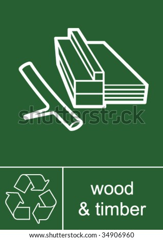 Recycling Sign Wood and Timber