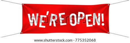 Red Advertisement Flex Banner with text We Are Open on White Background.