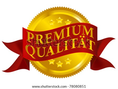 Red and Golden Premium Quality Seal Isolated on White - German Version