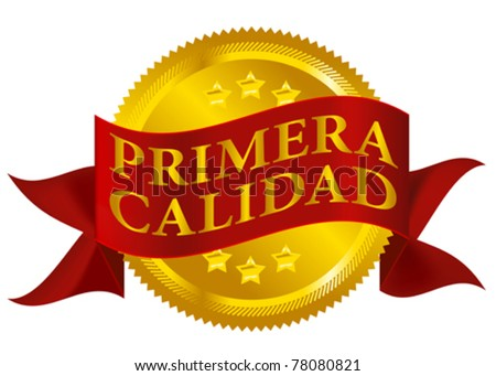 Red and Golden Premium Quality Seal Isolated on White - Spanish Version