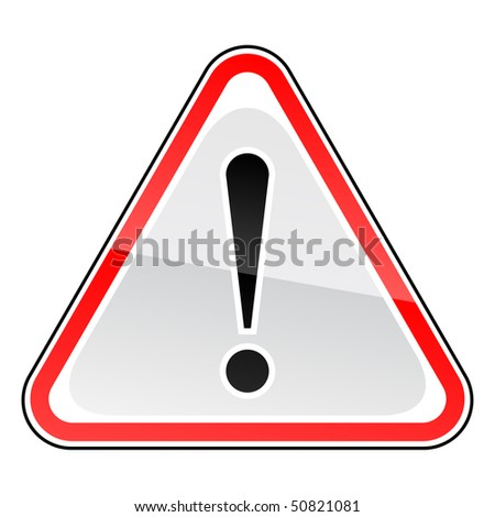 Red attention sign with exclamation mark on white