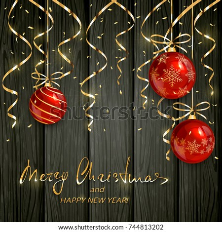Red Christmas balls with golden streamers and confetti on black wooden holiday background with lettering Merry Christmas and Happy New Year, illustration.