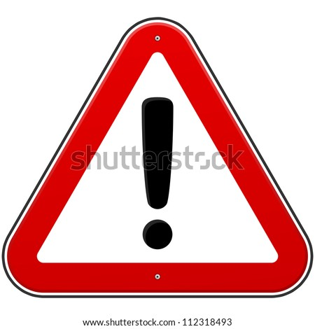 Red Exclamation Sign - Danger Triangle Road sign isolated on white background
