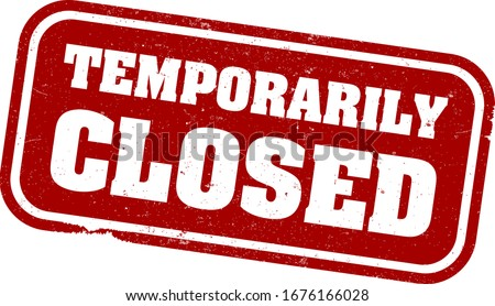 red grungy TEMPORARILY CLOSED rubber stamp print or sign vector illustration Photo stock ©