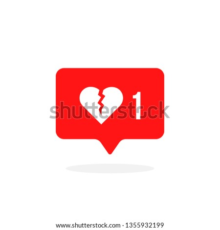 red instant message with broken heart. cartoon flat style trend modern simple unlike app logotype graphic design isolated on white. concept of split in relationship and unloved or loveless message