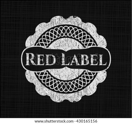 Red Label chalk emblem written on a blackboard