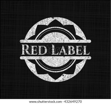 Red Label written on a blackboard