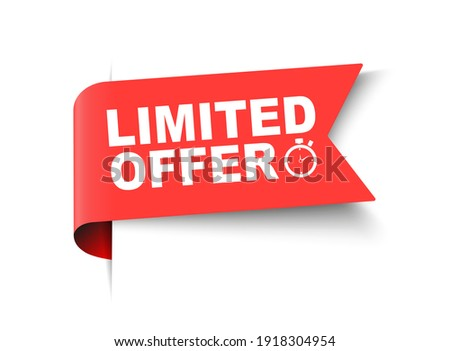 Red limited offer with clock for promotion, banner, price. Label countdown of time for offer sale or exclusive deal.Alarm clock with limited offer of chance on isolated background. vector illustration