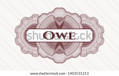 Red passport style rosette with text Owe inside