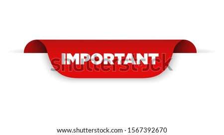 Red ribbon with text important. Vector illustration Stock fotó ©