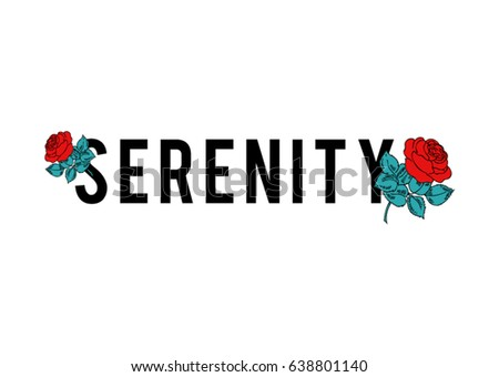 red roses and serenity text in