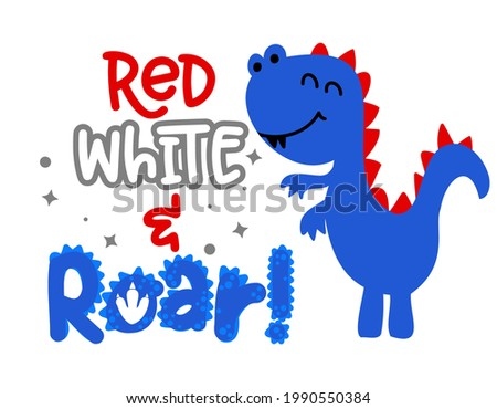 Red white and roar or rawr with USA colors dino - Happy Independence Day July 4th design illustration. Good for advertising, poster, announcement, invitation, party, greeting card, banner, gift, print Foto stock ©