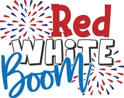 Red White Boom - 4th of July design