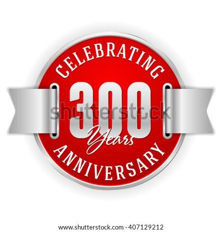 red 300 years anniversary badge