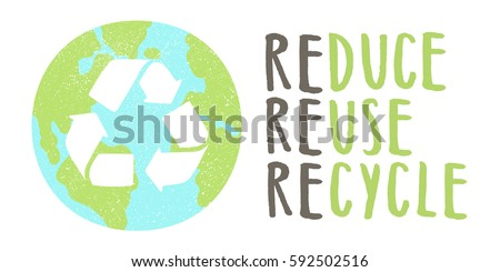 Reduce reuse recycle lettering and Earth sign. Vector hand drawn illustration Foto d'archivio ©