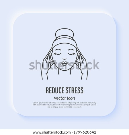Reduce stress: young woman massaging temples. Meditation. Relieve headache, migraine. Thin line icon. Vector illustration. Stock photo ©