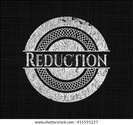 Reduction chalkboard emblem written on a blackboard