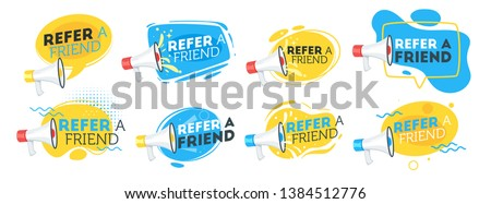 Refer a friend set of marketing design badges with loudspeaker. Advertising concept. Vector illustration isolated on white background.