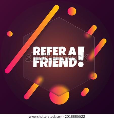 refer a friend speech bubble