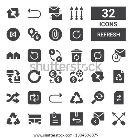 refresh icon set. Collection of 32 filled refresh icons included Arrows, Reply, Return, Attached file, Miscellaneous, Recycle, Change, Reload, Recycling, Redo, Repeat, Shuffle