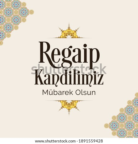 Regaip Kandili. islamic holy night vector, Regaib
