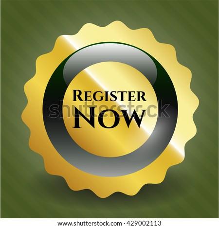Register Now gold shiny emblem