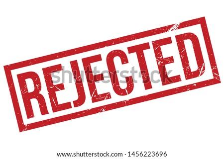 Rejected Rubber Stamp. Rejected Rubber Grunge Stamp Seal Vector Illustration - Vector