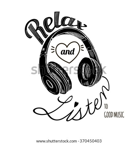 relax and listen to good music