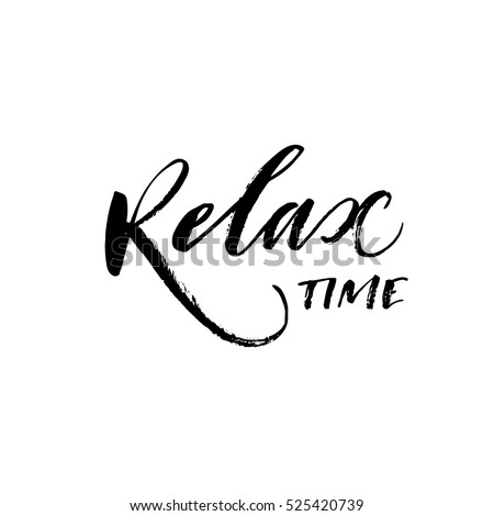 relax time hand drawn phrase