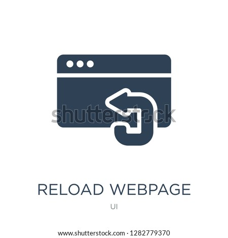 reload webpage icon vector on white background, reload webpage trendy filled icons from UI collection, reload webpage vector illustration
