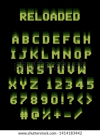 reloaded dot matrix letter