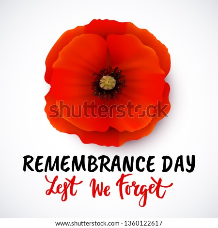 Remembrance day vector card with bright red Poppy flower. Lest we forget hand written lettering. Stock fotó ©