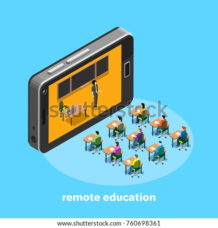 remote education via the Internet using modern equipment, students sit at desks and the teacher speaks out of the smartphone screen, an isometric image