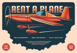 Rent a plane retro vector poster. Vintage propeller airplane flying in sky. Rental service, aviation school and private pilot flight training, educational courses for aviators and fliers advertising