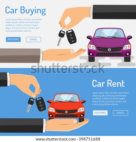 Rent and Buying Car horizontal Banners for Poster, Web Site, Advertising like Hand and Key. vector illustration