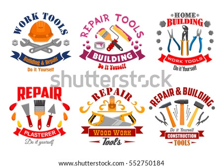 Repair tool and building instrument badge set. Hammer, spanner, pliers, saw, paintbrush and roller, spatula, trowel, nails and hard hat with ribbon banner. Repair tool shop, building industry design