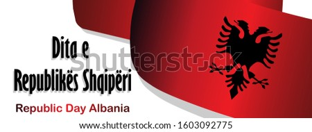 Republic Day of Albania. Flag on a white background. Independence of Albania. Poster, advertising banner. Translation lettering in Albanian: Republic Day of Albania