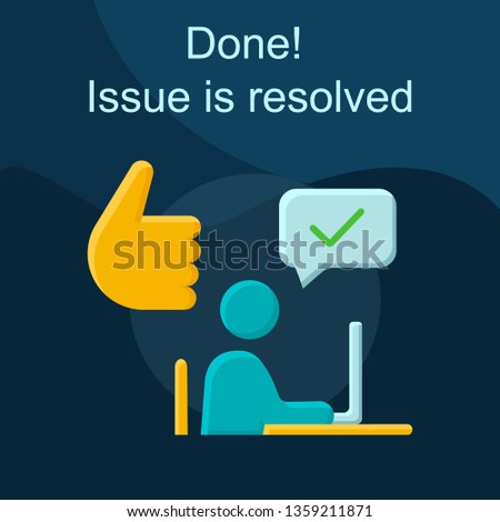 Resolved issue flat concept vector icon. Get help idea cartoon color illustrations set. Resolve problem. Client helpdesk. Customer support service. Online assistance. Isolated graphic design element