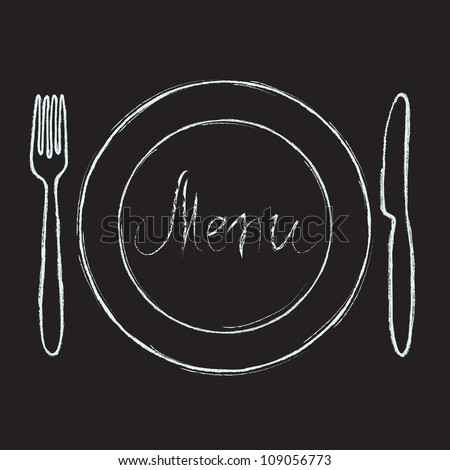 Restaurant menu design. Chalkboard with hand drawn knife, fork, plate and Menu word. Vector illustration.