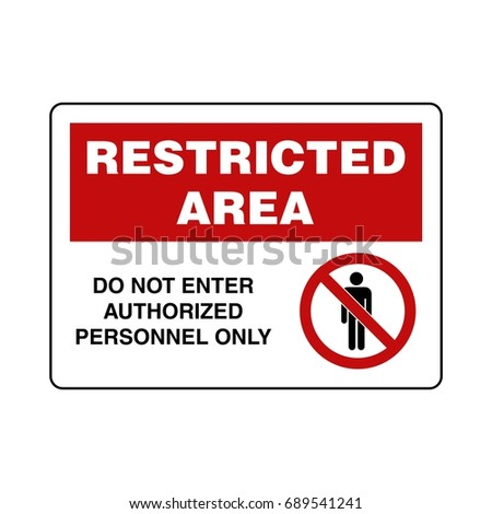 Restricted Area Sign Vector Template