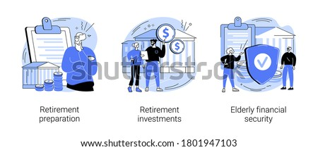 Retirement financial planning abstract concept vector illustration set. Retirement preparation, investments and elderly financial security, retiree budget, pension account, seniors abstract metaphor.