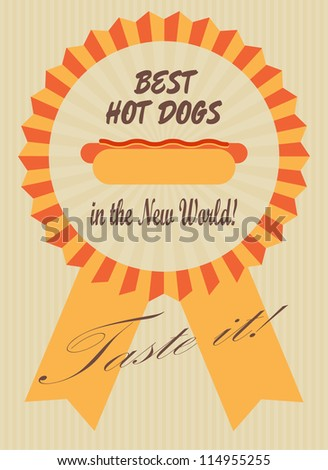 Retro advertising poster with a hot dog in a symbolic ribbon badge. vector image.