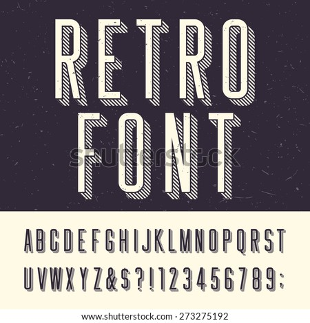 Retro alphabet vector font. Type letters, numbers and punctuation marks. Scratched background.