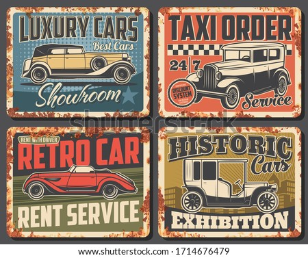 Retro car and vintage auto rusty metal signs. Vector old vehicles rental and taxi service, antique automobiles museum exhibition and showroom with classic models of cabriolet, minivan and limousine